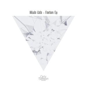 NIKOLA GALA - Fantom EP