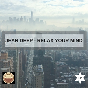 JEAN DEEP - Relax Your Mind