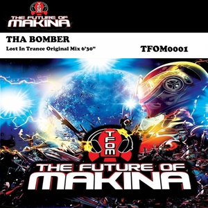 THA BOMBER - Lost In Trance