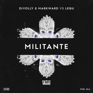 DIVOLLY/MARKWARD/LEQU - Militante