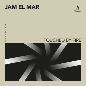 JAM EL MAR - Touched By Fire