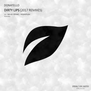 DONATELLO - Dirty Lips (2017 Remixes)