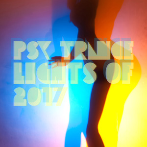 VARIOUS - Psy Trance Lights Of 2017