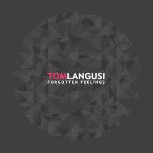 TOM LANGUSI - Forgotten Feelings
