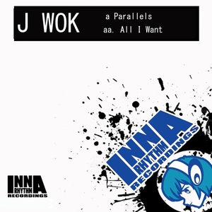 J-WOK - Parallels/All I Want