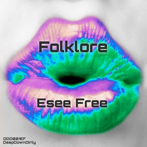ESEE FREE - Folklore