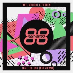 MANDAL RAE & FORBES - That Feeling