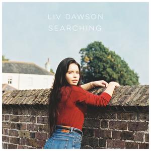 LIV DAWSON - Searching
