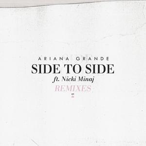 ARIANA GRANDE feat NICKI MINAJ - Side To Side (Remixes)