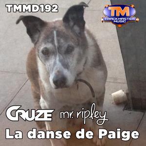 CRUZE & MR RIPLEY - La Danse De Paige