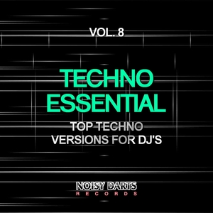 VARIOUS - Techno Essential Vol 8 (Top Techno Versions For DJs)