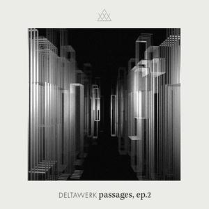 DELTAWERK feat APPLESCAL & HESSEL STUUT - Passages EP 2