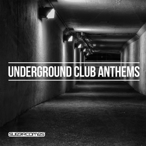 VARIOUS - Underground Club Anthems