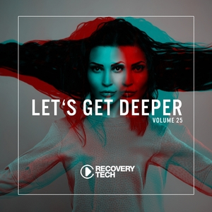 VARIOUS - Let's Get Deeper Vol 25