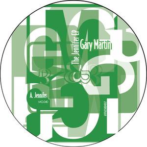 GARY MARTIN - The Jennifer EP