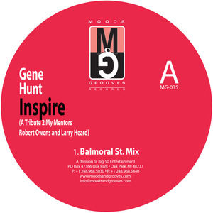 GENE HUNT - Inspire: A Tribute To My Mentors Robert Owens & Larry Heard EP