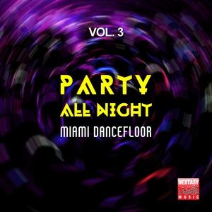 VARIOUS - Party All Night Vol 3 (Miami Dancefloor)