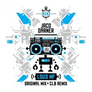 JACO GARNER - Loud MF