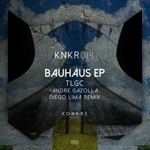 TLGC - Bauhaus EP