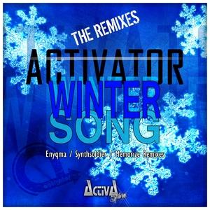 ACTIVATOR - Winter Song (The Remixes)