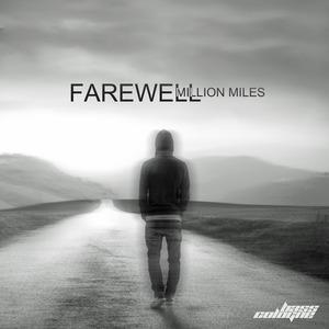 FAREWELL - Million Miles