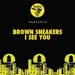 BROWN SNEAKERS - I See You (Original Mix)