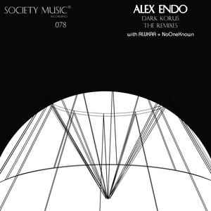ALEX ENDO - Dark Korus/The Remixes
