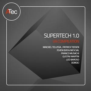 MAICKEL TELUSSA/PATRICK TIJSSEN/7EVEN (GR)/NICK SAL/FRANCO MUSACHI/GUSTAV MARTIN/LEO BAROSO/DOROCI - Supertech 1.0
