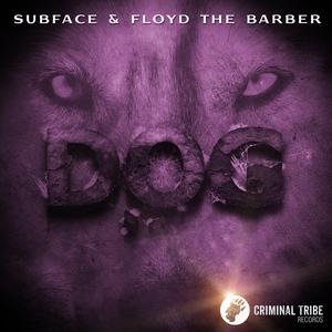 SUBFACE & FLOYD THE BARBER - Dog