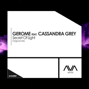 GEROME feat CASSANDRA GREY - Secret Of Light