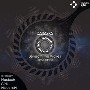 DARASPA - Beneath The Waves (Remix Edition)