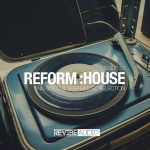 VARIOUS - Reform:House Issue 10