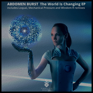 ABDOMEN BURST - The World Is Changing