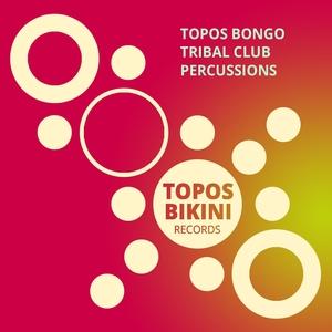 TOPOS BONGO - Tribal Club Percussions