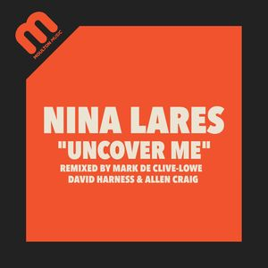 NINA LARES - Uncover Me