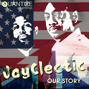 JAYCLECTIC - Our Story
