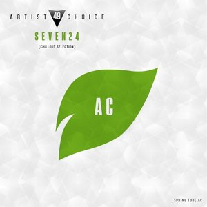 SEVEN24/VARIOUS - Artist Choice 049. Seven24 (Chillout Selection) (unmixed tracks)