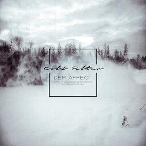 DEP AFFECT - Cold Filter