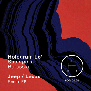 HOLOGRAM LO' - Jeep / Lexus (Remix)