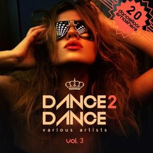 VARIOUS - Dance 2 Dance Vol 3 (20 Dancefloor Smashers)