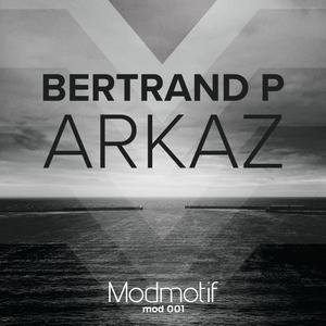 BERTRAND P - Arkaz