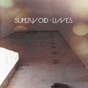 SUPERVOID - Lines