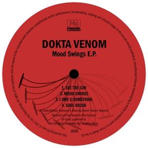 DOKTA VENOM - Mood Swings EP