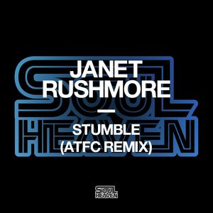 JANET RUSHMORE - Stumble (ATFC Remix)