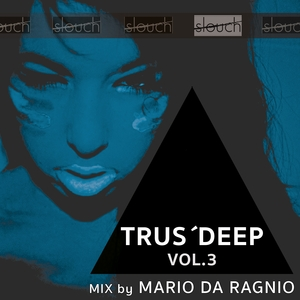 VARIOUS/MARIO DA RAGNIO - Trus'Deep Vol 3 (Mixed By Mario Da Ragnio)