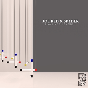 SP1DER/JOE RED - Play Like This/Obeh