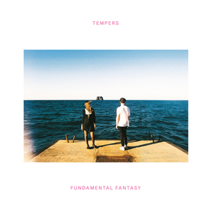 TEMPERS - Fundamental Fantasy