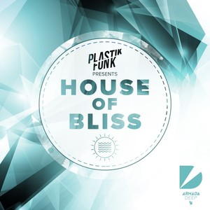 VAIOUS/PLASTIK FUNK - House Of Bliss (Mixed By Plastik Funk)