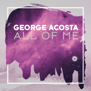 GEORGE ACOSTA - All Of Me