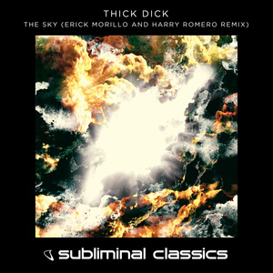 THICK DICK - The Sky